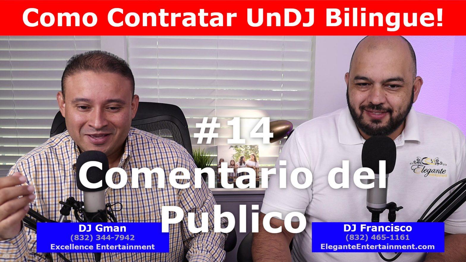 DJ in Houston   #13 Public Comment